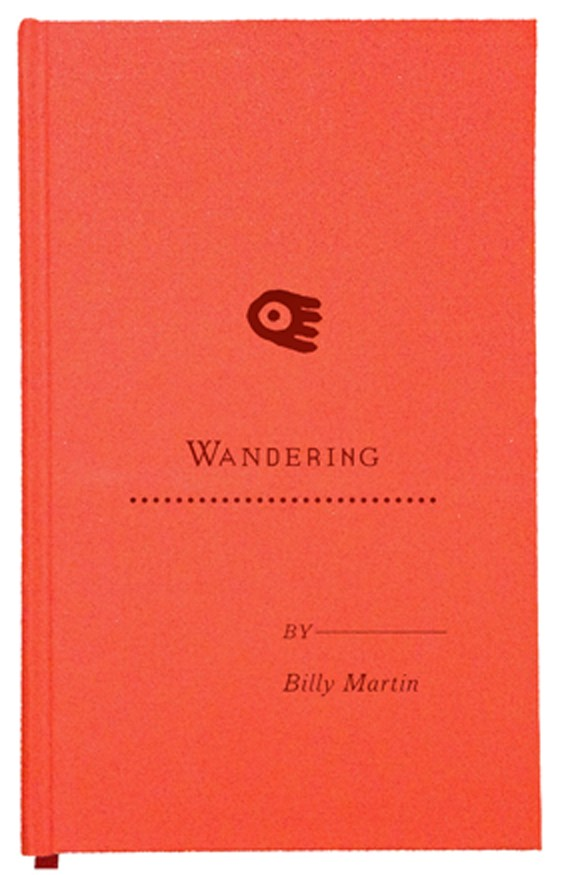 Wandering by Billy Martin